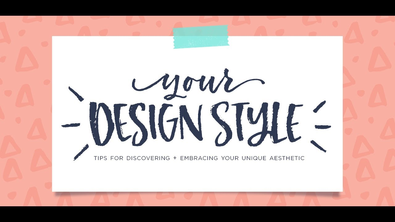 Design Style tips for discovering your design style - youtube