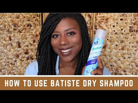 HOW TO USE BATISTE DRY SHAMPOO ON BRAIDS! | South African Beauty Blogger