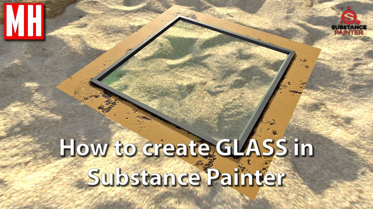 How to create GLASS in Substance Painter – MIKE HERMES