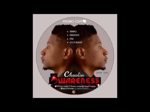 NIGERIA MUSIC CHAOLIN FT INFLUENCE OZUOR