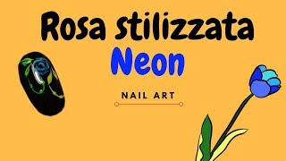 Rosa Stilizzata Neon | Nicol Nails
