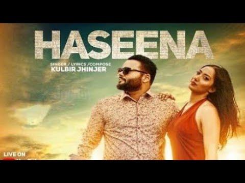 Haseena Kulbir Jhinjer New Bollywood Full New ...