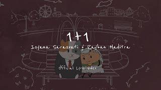 Isyana Sarasvati, Rayhan Maditra - 1+1 (Official Lyric Video)