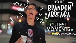 BRANDON ARREAGA : CUTEST MOMENTS