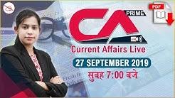 Current Affairs Live at 7:00 am   27 September 2019   UPSC, SSC, Railway, RBI, SBI, IBPS