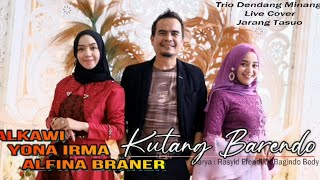 "Download Alkawi - Alfina Braner - Yona Irma "" KUTANG BARENDO "" ( Trio Dendang Minang )"
