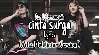 Aurel Hermansyah Cinta Surga Atta Halilintar Version Background