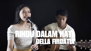 Gambar cover RINDU DALAM HATI - ARSY FT JODIE (Live Cover) DELLA FIRDATIA