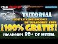 PES 2018 | myClub #06 | TUTORIAL - ¡Ficha jugadores 80+ GRATIS! Todas las combinaciones 100%