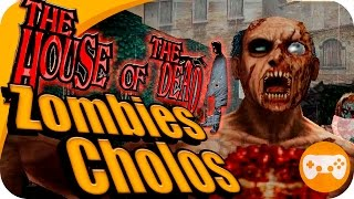 THE HOUSE OF THE DEAD 2 | ZOMBIES, CHOLOS Y EMPRESARIOS LOCOS