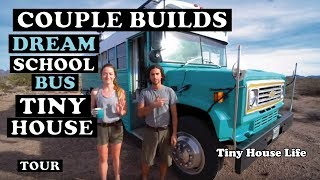 Couple Build Beautiful Custom Tiny House School Bus In To Dream Home On Wheels ~ Full Tour