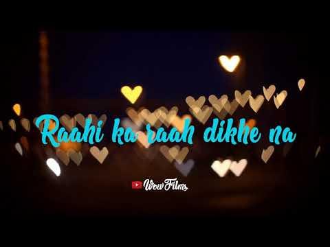 O Saathi Whatsapp Status | best hindi song lyrics for whatsapp status