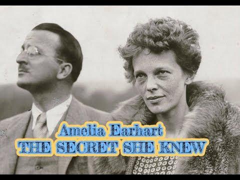 AMELIA EARHART THE SECRET SHE KNEW