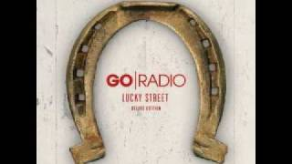 "Thanks for Nothing (Acoustic Demo) - Go Radio ""Lucky Street Deluxe Edition"""