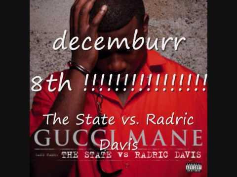 Gucci Mane - Bad Bad Bad (exclusive) The State vs. Radric Davis