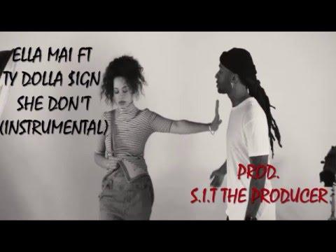 Ella Mai - She Don't Ft. TyDolla $ign [Instrumental] | Prod. S.I.T The Producer