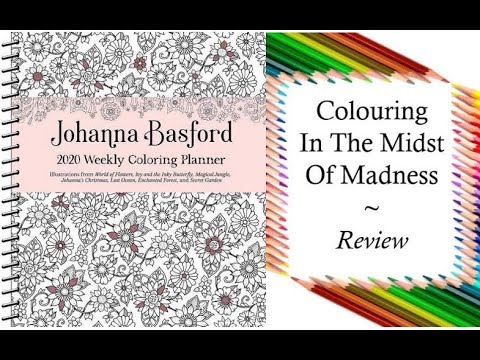2020 Weekly Coloring Planner By Johanna Basford Review And Full Flip  Through - YouTube