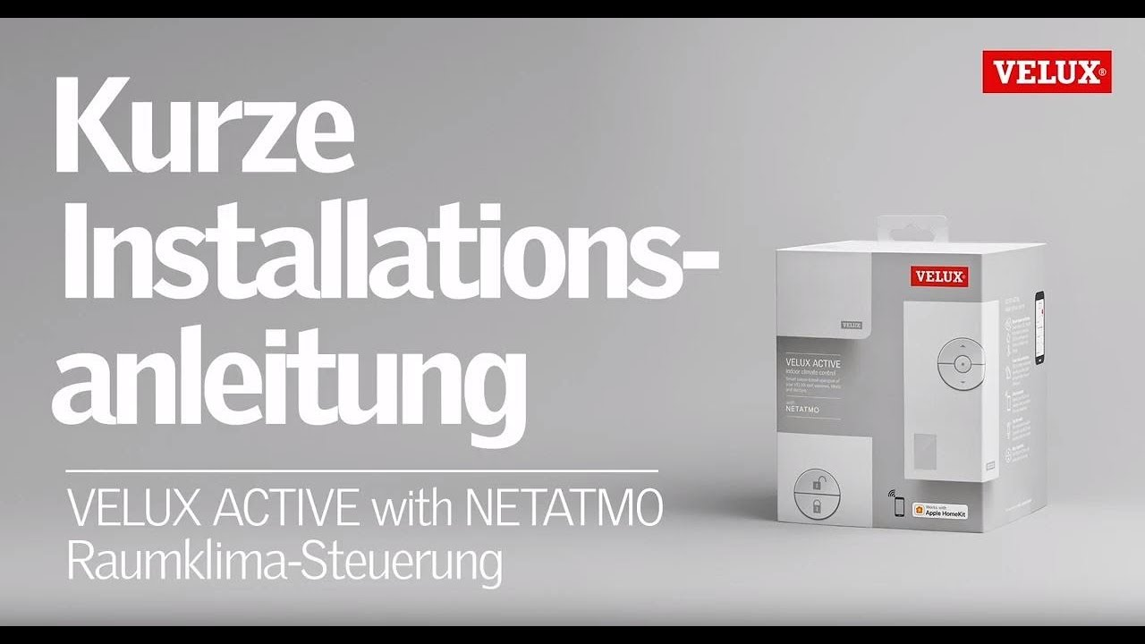 Raffrollo Clips Anleitung Velux Active With Netatmo