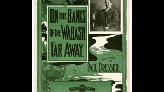 American Quartet - On The Banks Of The Wabash 1913 Indiana State Song