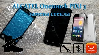 ALCATEL Onetouch PIXI 3 ( 4027D ):  замена стекла
