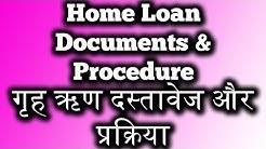 Home Loan Documents & Procedure