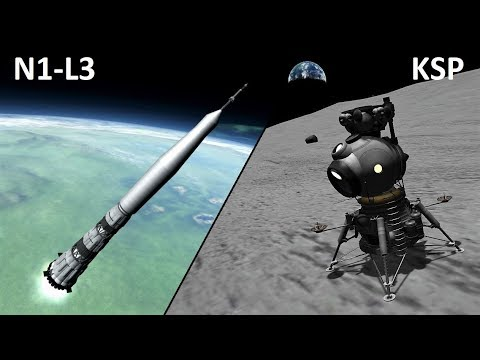 What If KSP - N1-L3 Soviet Moon Rocket - Making History Up
