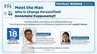 PSG Tech Alumni Assn. - Chennai Chapter - Webinar - Mr. Annamalai. K Dt. 18th July 2020