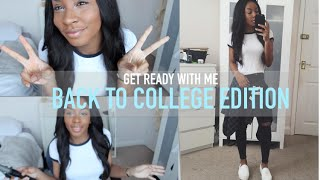 GET READY WITH ME | COLLEGE EDITION