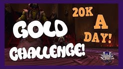 WoW Gold Challenge! - 20k+ Raw Gold A Day! | 8.3