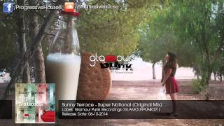 Sunny Terrace - Super National (Original Mix)
