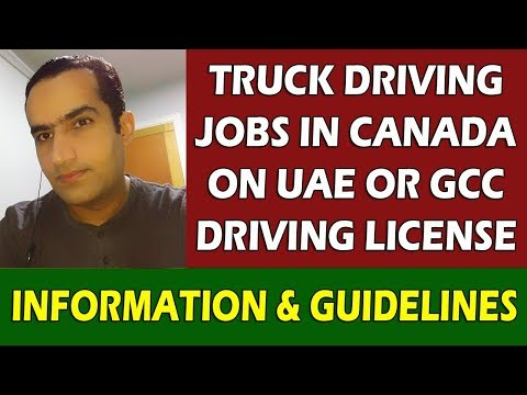 Truck Drivers Jobs In Canada UAE Or Gulf Driving License