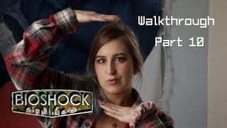 A DEAD CAT? Lets Play: Bioshock (Part 10)
