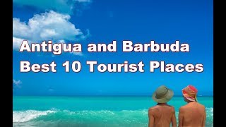 Antigua and Barbuda Best 10  Tourist Places 2018-Antigua Barbuda Tourism thumbnail