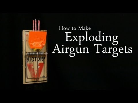 How to Make Exploding Airgun Targets
