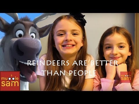 Sophia and Bella Sing Frozen's REINDEERS ARE BETTER THAN PEOPLE 🎵 Mugglesam
