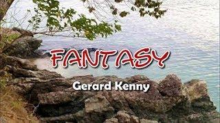 Fantasy - Gerard Kenny KARAOKE