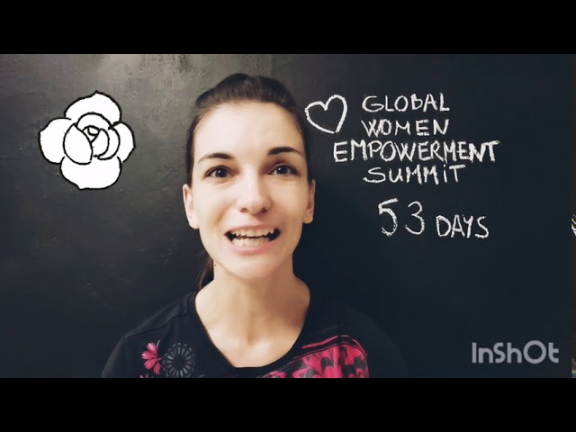 Global Online Women Empowerment Summit 53 days to go