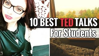 10 TED Talks that Will Change Your Life // Inspiring TED Talks for Students