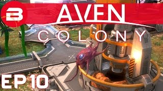 Aven Colony Gameplay - INFECTED! #10 (Let