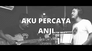 Aku Percaya - ANJI Live Cover │ Bonny Akbar