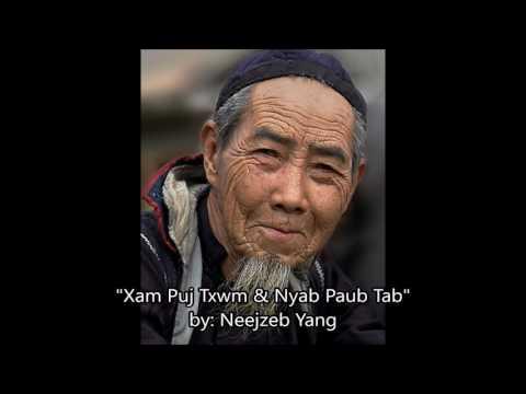 Neejzeb Yang - Dab Neeg Hmoob - Xam Puj Txwm & Nyab Paub Tab (Pt. 2) thumbnail