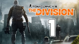 Tom Clancy's The Division - Ep. 1 -
