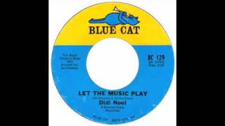 Didi Noel - Let The Music Play - Blue Cat