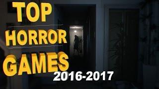 Топ 10 самых страшных игр выходящие за  2016/2017