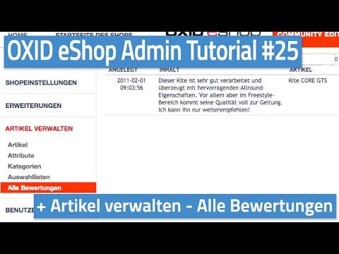 Oxid eShop Admin Tutorial #25 - Artikel verwalten - Alle Bewertungen