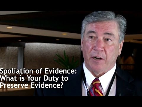 Spoliation of Evidence: What is Your Duty to Preserve Evidence?