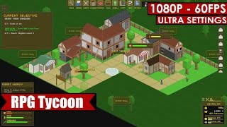 RPG Tycoon gameplay PC HD [1080p/60fps]