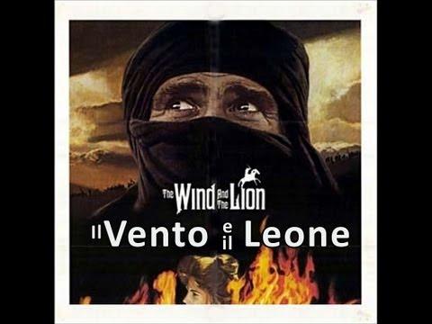 Il vento e il leone - Cinema & Storia