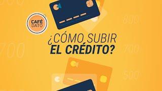 #CaféDato: ¿Cómo mejorar el crédito? Sigue estos cinco pasos para subir tu puntaje