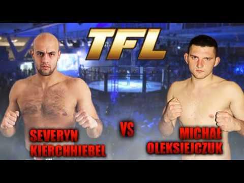 TFL 6 Michał Oleksiejczuk vs Seweryn Kierchhiebel
